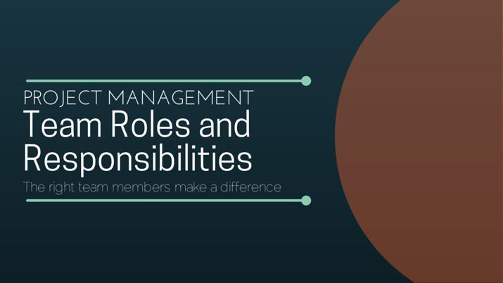 Project Team Roles And Responsibilities Villanova