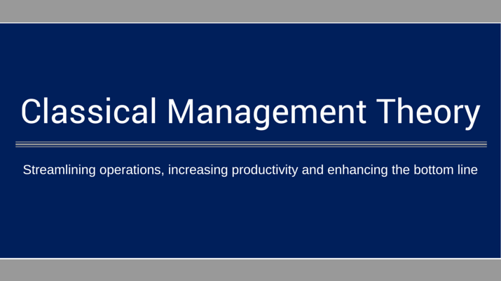 What is Classical Management Theory? | Villanova University