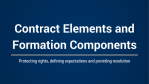 Contract Elements and Formation Components