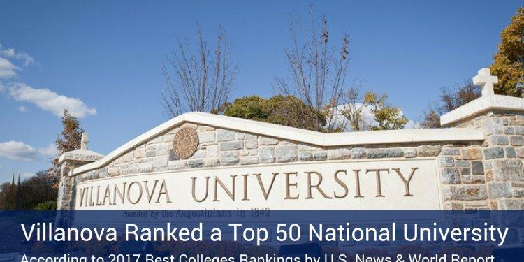 Villanova University Named Top 50 National University Villanova University