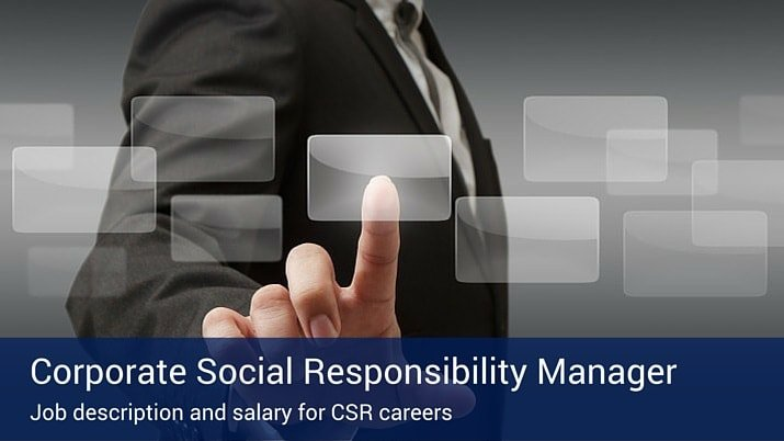 Corporate Social Responsibility Manager Job Description and Salary