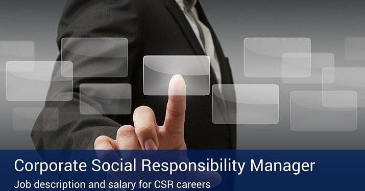 Corporate Social Responsibility Manager Job Description and